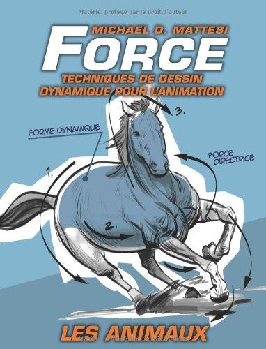 Force : Techniques de dessin dynamique pour l'animation - les animaux