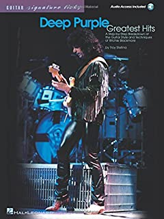 Deep Purple - Greatest Hits: A Step-by-Step Breakdown of the Guitar Style and Techniques of Ritchie Blackmore (Guitar signature licks)