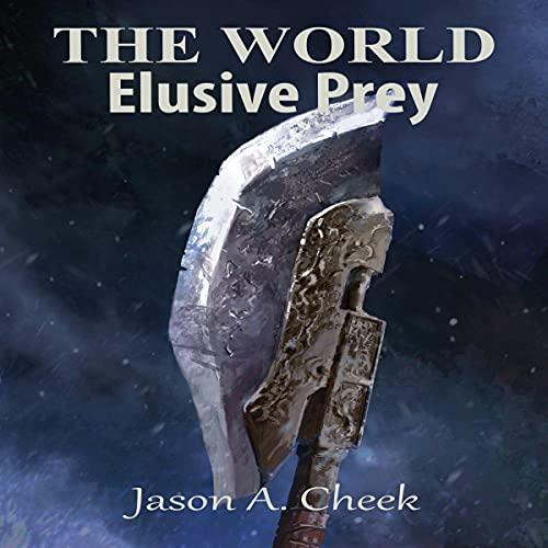 Elusive Prey: The World