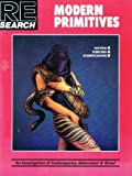 Modern Primitives: Tattoo, Piercing, Scarification- An Investigation of Contemporary Adornment & Ritual (RE / Search, No. 12)