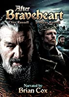 After Braveheart [DVD]