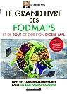Le grand livre des fodmaps et de tout ce que l'on digère mal : Tous les conseils alimentaires pour un bon confort digestif par Nys