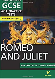 Romeo and Juliet AQA Practice Tests: York Notes for GCSE (9-1)