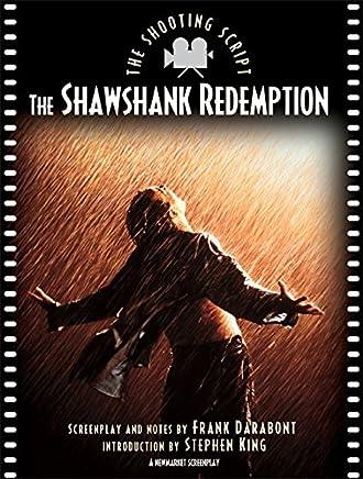 Shawshank Redemption: The Shooting Script