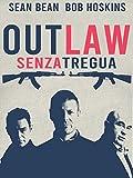 Outlaw - Senza Tregua