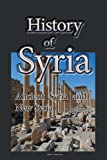 History of Syria, Ancient Syria and New Syria: Government, The People, Political Dynamics, Economy
