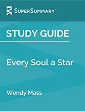 Study Guide: Every Soul a Star by Wendy Mass (SuperSummary)