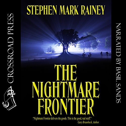The Nightmare Frontier Audiobook By Stephen Mark Rainey cover art