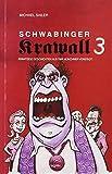 Schwabinger Krawall 3: Irrwitzige Geschichten aus der Münchner Vorstadt (Edition Die Garnitur)