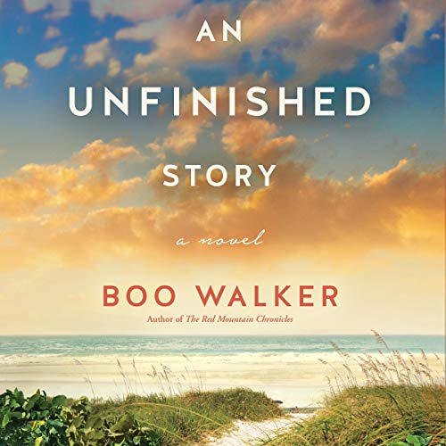 An Unfinished Story Audiobook By Boo Walker cover art