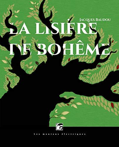 Lisière de Bohême (French Edition)