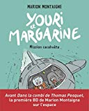 Youri et Margarine, Tome 02 - Youri et Margarine - Mission cacahuète