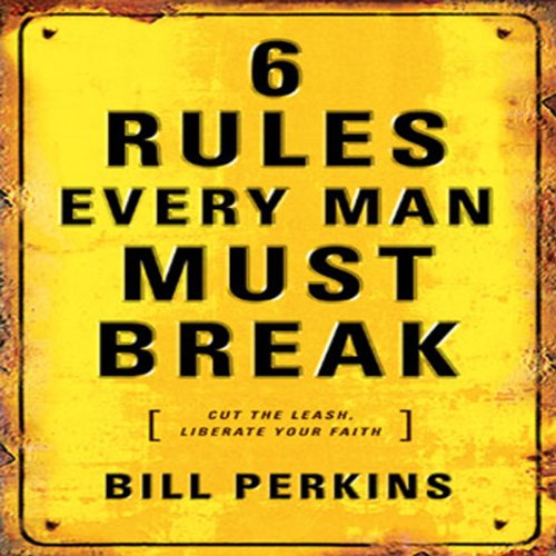 6 Rules Every Man Must Break  By  cover art