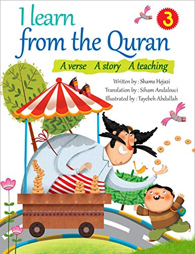 I learn from the Quran/3: A verse A story A teaching (English Edition)