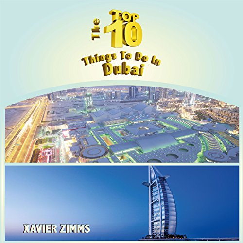 The Top Ten Things to Do in Dubai audiobook cover art
