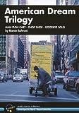 American Dream Trilogy - 3-DVD Box Set ( Man Push Cart / Chop Shop / Goodbye Solo )