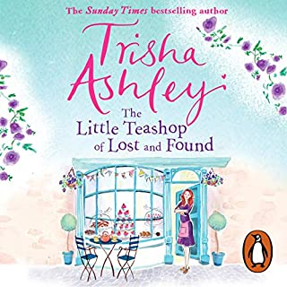 The Little Teashop of Lost and Found                   By:                                                                                                                                 Trisha Ashley                               Narrated by:                                                                                                                                 Colleen Prendergast                      Length: 13 hrs and 56 mins     74 ratings     Overall 4.3