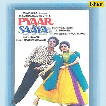 Pyaar Ka Saaya (Original Motion Picture Soundtrack)