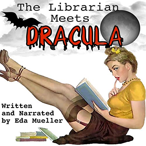 The Librarian Meets Dracula  audiobook cover art