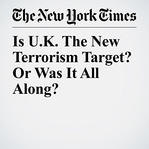 Is U.K. The New Terrorism Target? Or Was It All Along? copertina