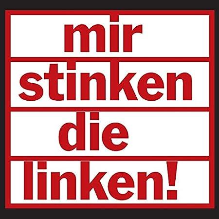 Aufkleber Sticker Mir Stinken Die Linken Sticker Set 10 Stück Auto