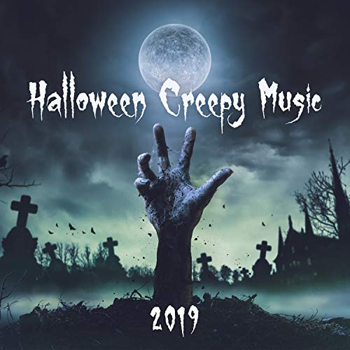 Halloween Creepy Music: 2019 Best Background for Party, Videos & Games, Scary & Spooky Sounds Effect