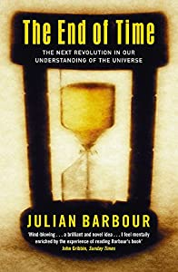 The End of Time : The Next Revolution in Our Understanding of the Universe (Julian Barbour)(2004/9/1)
