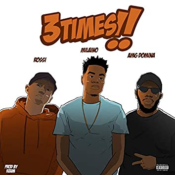 3 Times (feat. Amg Domina & Rossi)