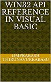 WIN32 API Reference in Visual Basic (English Edition)