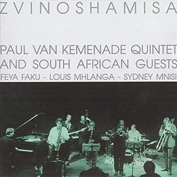 Paul Van Kemenade Quintet and South African Guests: Zvinoshamisa