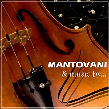 Mantovani And Music By...