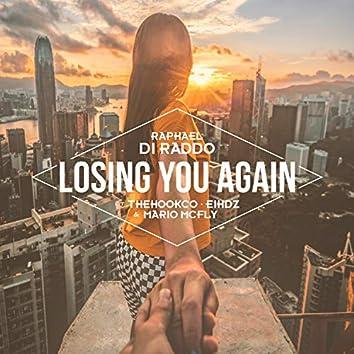 Losing You Again