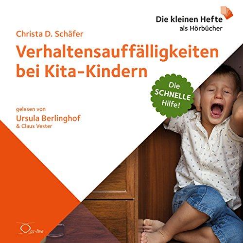 Verhaltensauffälligkeiten bei Kita-Kindern (Die schnelle Hilfe 8) Titelbild