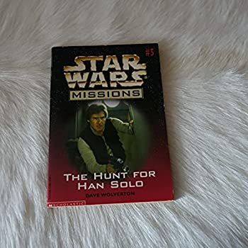 The Hunt For Han Solo - Book  of the Star Wars Legends