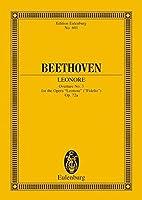 Leonore Overture 3 Op. 72a (Edition Eulenburg)