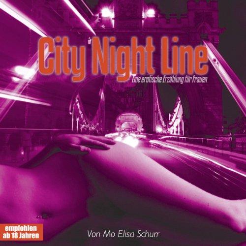 City Night Line. Eine erotische Erzählung für Frauen cover art