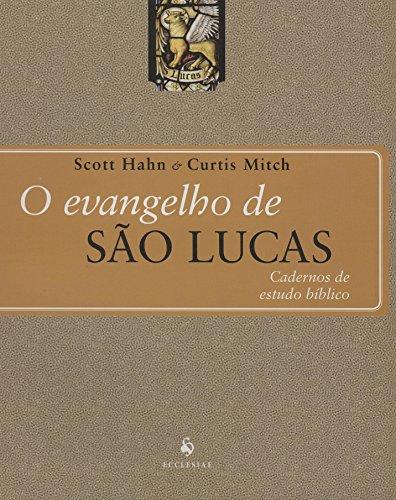 O Evangelho de São Lucas: Cadernos de Estudo Bíblico