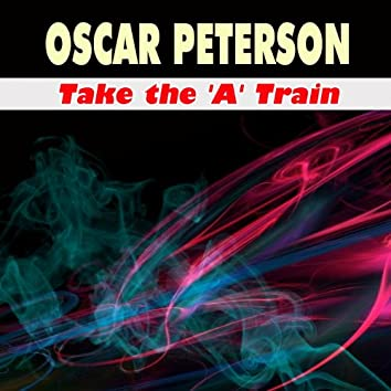 Take the 'A' Train (Some of His Greatest)