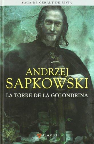 Torre de la golondrina - Saga Geralt de Rivia 6 tela (Alamut Serie Fantástica)