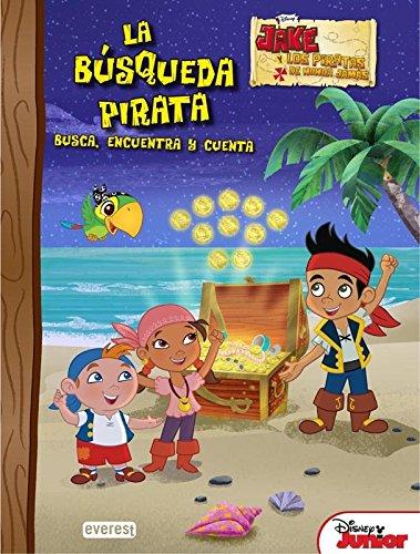 Jake y los piratas de Nunca Jamás. La búsqueda pirata: Busca, encuentra y cuenta (Álbumes educativos Disney)
