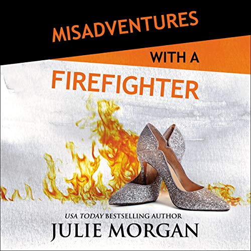 Misadventures with a Firefighter cover art