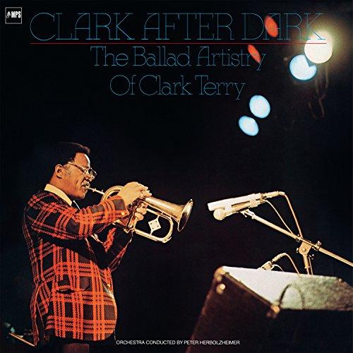 Clark After Dark (The Balled Artistry of Clark Terry)