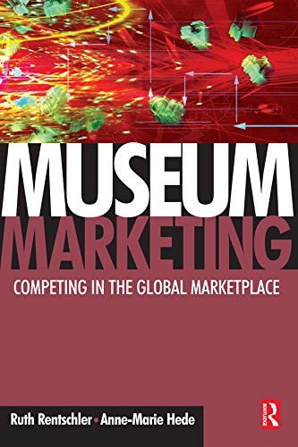 Museum Marketing: Competing in the Global Marketplace (English Edition)