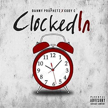 Clocked in (feat. Cody C)