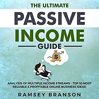 The Ultimate Passive Income Guide: Analysis of Multiple Income Streams cover art