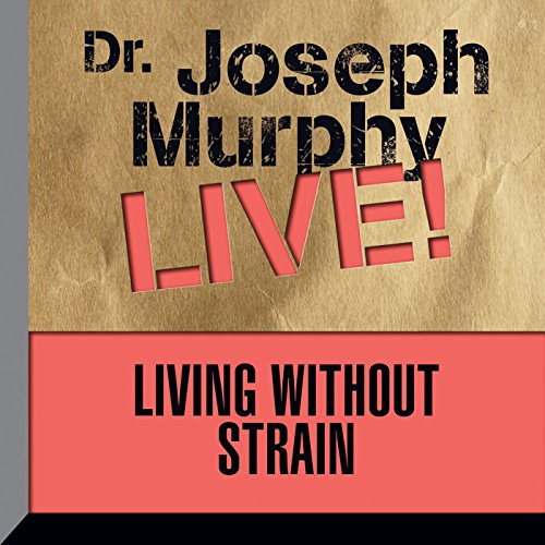 Living Without Strain audiobook cover art