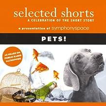 Selected Shorts: Pets!