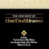 The Very Best Of The Dubliners by The Dubliners (2009-03-24)