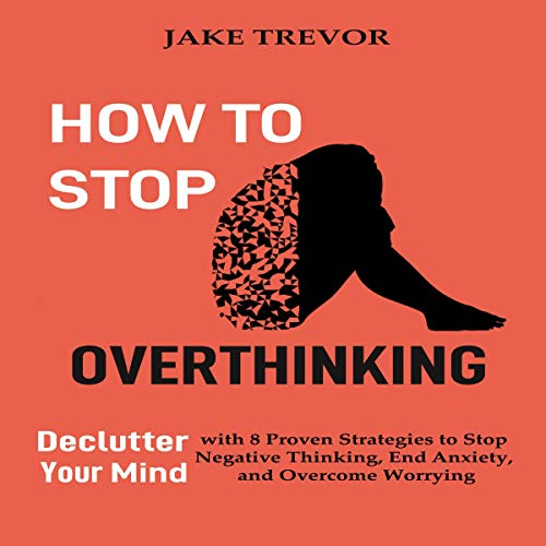 How to Stop Overthinking Titelbild