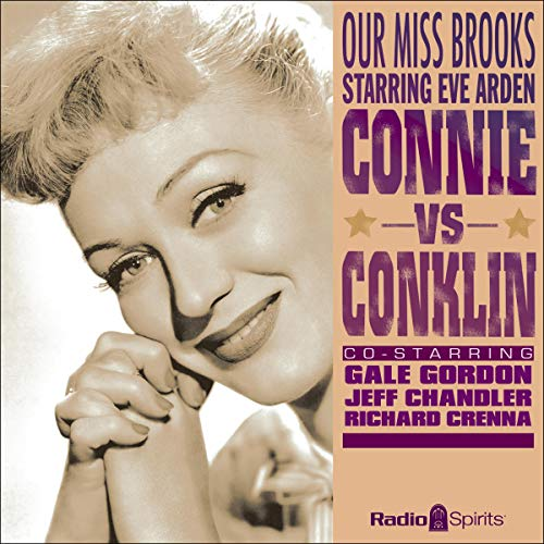 Our Miss Brooks: Connie vs. Conklin audiobook cover art